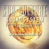 Sub-Culture Soundsystem 006 8/25/15