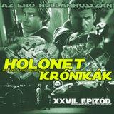 HOLONET KRÓNIKÁK XXVII. EPIZÓD.