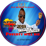 """POVERTY DIE"" 2019 AFROBEAT MIX TAPE BY DJ MIND D GAP"