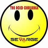 Sevarge - Acid Challenge