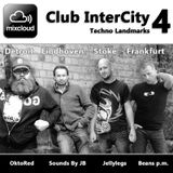 Mixcloud Club InterCity 4 - Techno Landmarks