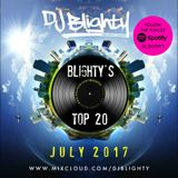 #BlightysTop20 July 2017 // Current R&B & Hip Hop // Twitter @DJBlighty