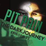 The Dark Journey Episode 33