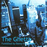 The Ghetto (JazzRockFunk&Soul)