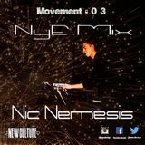 Movement Vol 03 - Nic Nemesis NYE Mix