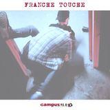Franche Touche Saison II (#042) - 12/10/15 - Radio Campus Grenoble 90.8