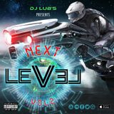 The Next Level Vol.2 ( By Dj Lubs )