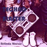 TECHNO BLASTER - Bélinda Mnésie