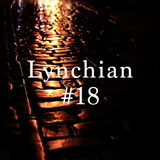 Lynchian #18