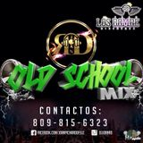 Old School Mix (LRD) By Dj Joan RD