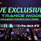 Zaccfear On the deck #12 (Trance Mode) [30min]