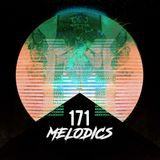 Melodics 171 with Raskal and 2nd Hour Guest Mix comes from Brian Fire (ATL)