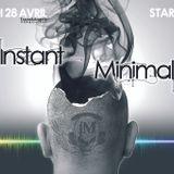 Nikita Traxx @ INSTANT MINIMAL 28 Avril 2012 Part 1