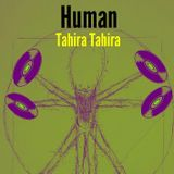 Human [with Tahira Tahira]