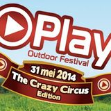 Live @ Play The Crazy Circus Edition 31-05-2014
