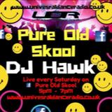 Dj Hawk UDR  Pure Old Skool 2/6/2018