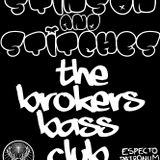 Stinson & Stitches -The Brokers Bass Preview-