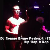 DJ Ronnie Bruno #73 (Hip-Hop/Rap) (Spring 2013)