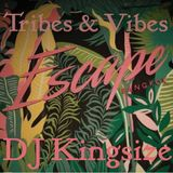 DJ Kingsize - Tribes & Vibes