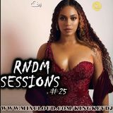 RNDM SESSIONS #25