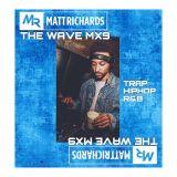 THE WAVE MX9   TWEET @DJMATTRICHARDS