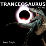 Tranceosaurus Mix Part Five