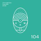 U Know Me Radio #104 | Kelela | Nosaj Thing | MA (Eltron John Remix) | Marius | Daphni | DJ Manny