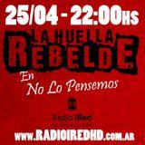 No lo Pensemos. Programa del viernes 11/4 en Radio iRed HD. Acustico #EnVivo de La Huella Rebelde.