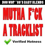 Doo-Wop 80's Baby's Blends