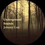Johnny Lux - Underground Sounds