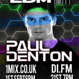 077 The EDM Show with Alan Banks & guest Paul Denton