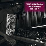 TBBL Radio: 7:30 AM Morning Mix 4-29-14
