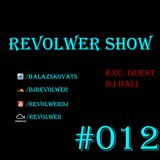 Revolwer Show #012 (Exc. Guest Dj Bali)