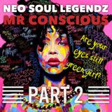 Neo Soul Legendz Part 2: Are Your Eyes Still Green Girl?