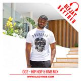 002 - Hip Hop & RNB Mix By DJ Scyther