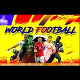 world football 22nd May to 5th June