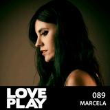 Love.Play Podcast Ft. Marcela