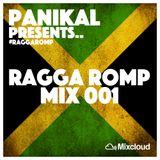 Panikal Presents: Ragga Romp Mix 001