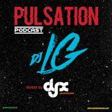 DJ-X Pulsation Podcast Guest Mix w/DJ LG