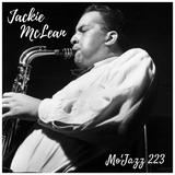 Mo'Jazz 223: Jackie McLean Special