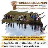 Tambores suena Cap 10: La administración de los sistemas de agua potable comunitarios en el Azuay.