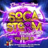 Close Connections - Welcome to Soca Storm 32 (2018 SOCA Mix)