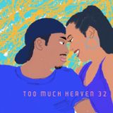 TOO MUCH HEAVEN/32/2019-01-10