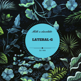 Alpha mix for Milk n Chocolate radio by Lateral-G  {11/11/2017}