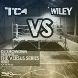 DJ Show Dem - Versus Series Vol.2 - Wiley vs TC4