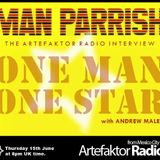 #SpecialShow: Man Parrish on Artefaktor Radio