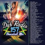 Dub Radio 157 Featuring DJ Disspare (Dancehall, Reggae, Soca & RnB) 2018