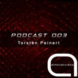 Torsten Peinert - Podcast 003 - Exclusive Mix for atmotraxxRadio