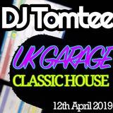 DJ Tomtee @ Radio Show (12th April 2019) Pt. 1 - UK GARAGE / HOUSE CLASSICS