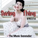 """THE MUSIC SOMMELIER -presents- """"SWING THING"""" A SWINGING FRIDAY NIGHT @ BESTIA, BUDAPEST"""